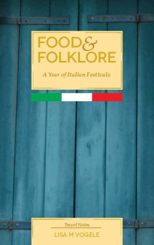 Food & Folklore   A Year of Italian Festivals (Front Cover)